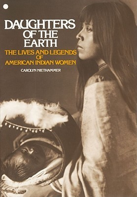 Daughters of the Earth by Carolyn Niethammer