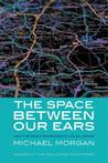 The Space Between Our Ears: How the Brain Represents Visual Space