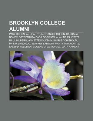 Brooklyn College Alumni: Paul Cohen, Al Sharpton, Stanley Cohen, Barbara Boxer, Satsvarupa Dasa Goswami, Alan Dershowitz, Raul Hilberg