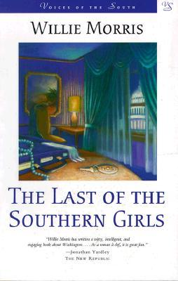 Last of the Southern Girls by Willie Morris