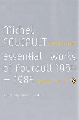 Aesthetics, Method, and Epistemology by Michel Foucault