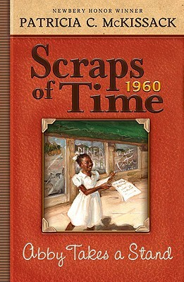 Abby Takes A Stand (Turtleback School & Library Binding Edition) (Scraps of Time