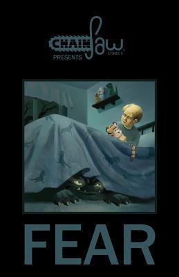 Chainsaw Comics Presents: Fear