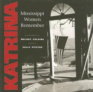 Katrina: Mississippi Women Remember