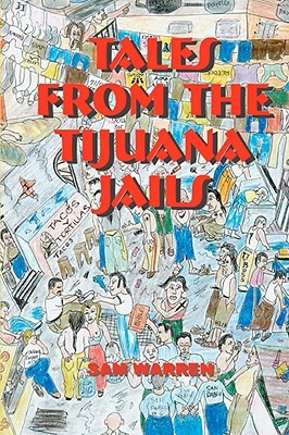tales-from-the-tijuana-jails