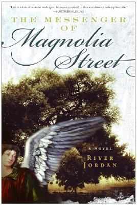 The Messenger of Magnolia Street by River Jordan