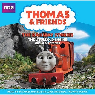 Thomas And Friends: The Railway Stories: The Little Old Engine and other Stories