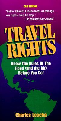 Travel Rights: Know the Rules of the Road ( and the Air) Before You Go!