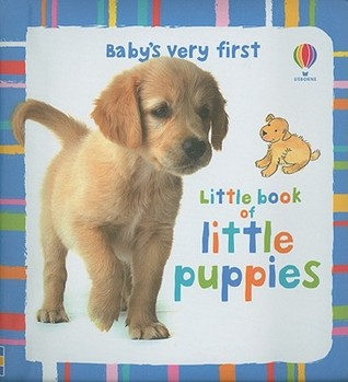 Baby's Very First Little Book of Little Puppies