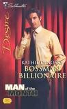 Bossman Billionaire (Illegitimate Heirs #4)