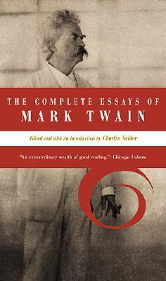 the complete essays of mark twain by mark twain 38750
