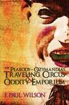 The Peabody- Ozymandias Traveling Circus & Oddity Emporium