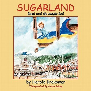 Sugarland: Josh and His Magic Bed