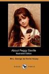 About Peggy Saville (Peggy Saville, #1)