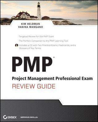 PMP: Project Management Professional Exam Review Guide [With CDROM]