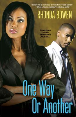 One Way or Another by Rhonda Bowen