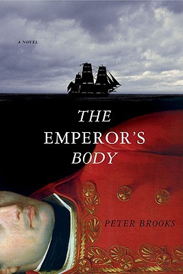 The Emperor's Body by Peter Brooks