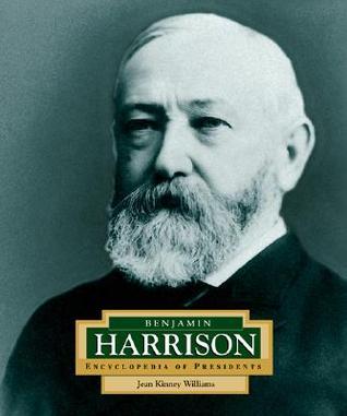 Benjamin Harrison: America's 23rd President (Encyclopedia of Presidents, Second)