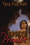 Broken Promise (Promise Me, #2)