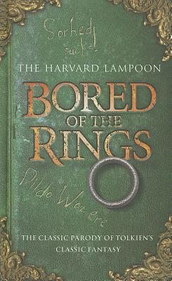Bored of the Rings by The Harvard Lampoon