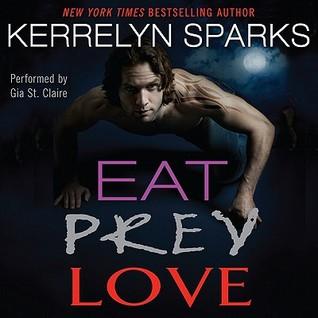 Eat Prey Love (Love at Stake, #9)