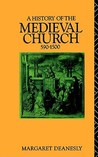 A History of the Medieval Church, 590-1500