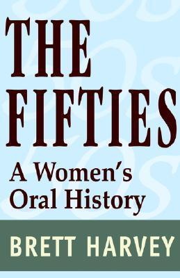 The Fifties by Brett Harvey