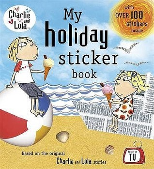 Charlie & Lola: My Holiday Sticker Book
