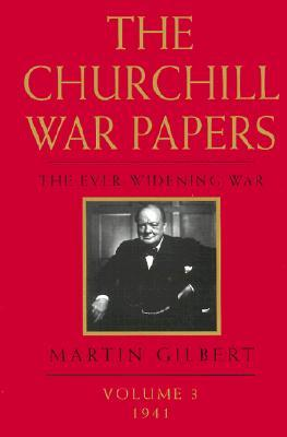 The Churchill War Papers: The Ever-Widening War