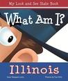 What am I? Illinois