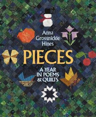 Pieces: A Year in PoemsQuilts