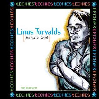Linus Torvalds, Software Rebel