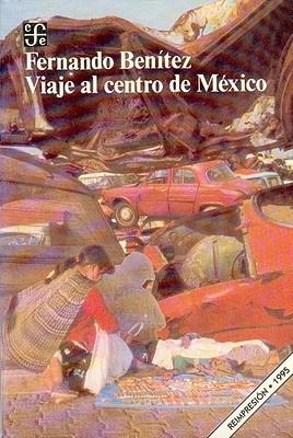 Viaje Al Centro de Mexico