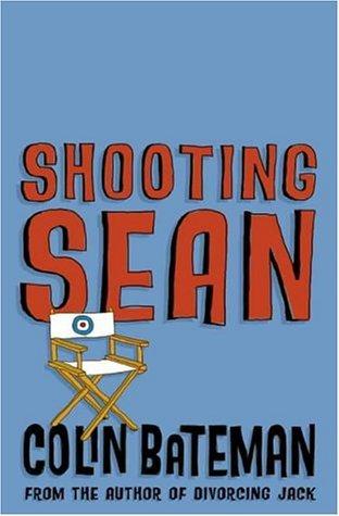 Shooting Sean by Colin Bateman