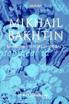 Mikhail Bakhtin - An Aesthetic for Democracy