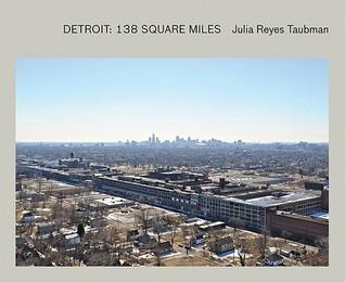 Detroit: 138 Square Miles