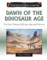 Dawn of the Dinosaur Age: The Late Triassic & Early Jurassic Epochs
