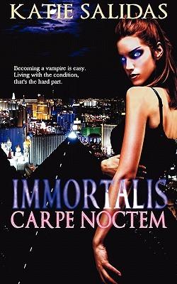 Immortalis Carpe Noctem by Katie Salidas