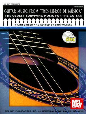 Guitar Music from Tres Libros de Musica: The Oldes...