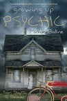 Growing Up Psychic by Michael Bodine