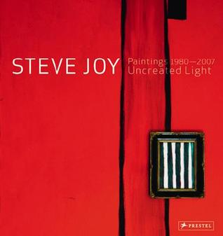 steve-joy-paintings-1980-2007-uncreated-light