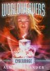 Cybermage (Worldweavers, #3)
