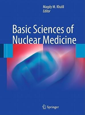 Basic Sciences of Nuclear Medicine