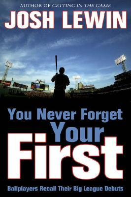 you-never-forget-your-first-ballplayers-recall-their-big-league-debuts