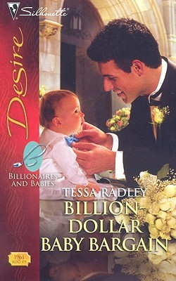 Billion-Dollar Baby Bargain by Tessa Radley