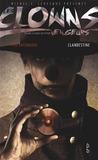 Clandestine (Les clowns vengeurs, #6)