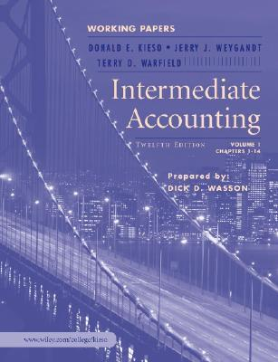 Intermediate Accounting, Volume 1: Chapters 1-14--Working Papers