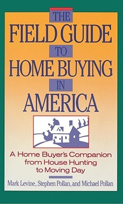 Field Guide to Home Buying in America
