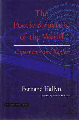 the-poetic-structure-of-the-world-copernicus-and-kepler