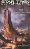 The Never Ending Sacrifice (Star Trek: Deep Space Nine)
